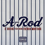 2 Chainz ft. French Montana - A-Rod Artwork