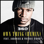 360 ft. Jadakiss &amp; Freddie Gibbs - Own Thing (Remix) Artwork