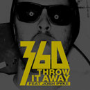 360 ft. Josh Pyke - Throw It Away Artwork