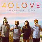 40Love - Think Too Much Artwork