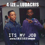 4-Ize ft. Ludacris - It's My Job Artwork