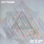 4th Pyramid ft. Ben Stevenson - Stay Up High Artwork
