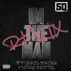 50 Cent - I'm The Man (Remix) ft. Chris Brown Artwork