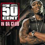 50 Cent - In da Club Artwork