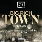 50 Cent ft. Joe - Big Rich Town Artwork