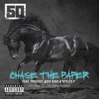 50 Cent ft. Prodigy, Kidd Kidd & Styles P - Chase The Paper Artwork