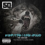 50 Cent ft. Kidd Kidd - Everytime I Come Around Artwork