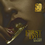 50 Cent ft. Too Short - First Date Artwork