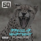 50 Cent ft. Jadakiss & Kidd Kidd - Irregular Heartbeat Artwork
