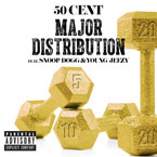 50 Cent ft. Snoop Dogg & Young Jeezy - Major Distribution Artwork