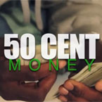 50 Cent - Money Artwork