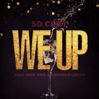 50 Cent ft. Kendrick Lamar - We Up Artwork