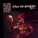 50 Cent - What Up Gangsta Pt.2 Artwork