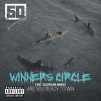 50 Cent ft. Guordan Banks - Winners Circle Artwork