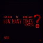 5ive Mics - How Many Times (Remix) ft. T.I. & King Louie Artwork