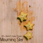J.I.D & 6LACK ft. India Shawn - Mourning Star Artwork