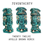 7evenThirty - Twenty Twelve (Apollo Brown Remix) Artwork