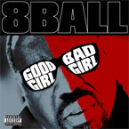 8Ball - Good Girl Bad Girl Artwork