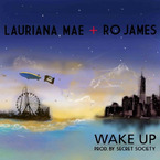 Lauriana Mae - Wake Up ft. Ro James Artwork