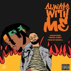 Aaron Rose - Always With Me ft. Denzel Curry Artwork