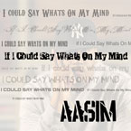AASIM - If I Could Say What's On My Mind Artwork