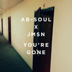 Ab-Soul & JMSN - You're Gone Artwork