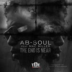 Ab-Soul ft. Mac Miller - The End Is Near Artwork