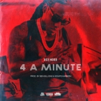 Ace Hood - 4 A Minute Artwork