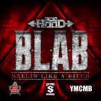 BLAB (Ballin like a B*tch) Artwork