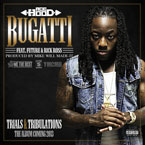 Ace Hood ft. Future & Rick Ross - Bugatti Artwork
