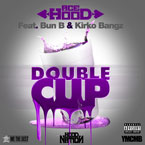 Ace Hood ft. Bun B &amp; Kirko Bangz - Double Cup Artwork
