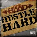 Ace Hood ft. Swizz Beatz - Hustle Hard Artwork