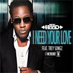 Ace Hood ft. Trey Songz - I Need Your Love Artwork