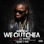 Ace Hood ft. Lil Wayne - We Outchea Artwork