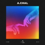 A.CHAL - VIBE W/U Artwork