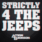 Action Bronson - Strictly 4 The Jeeps Artwork