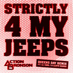 Action Bronson ft. LL Cool J & Lloyd Banks - Strictly 4 My Jeeps (Queens Day Remix) Artwork