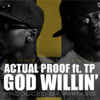 Actual Proof ft. TP - God Willin' Artwork