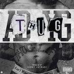 AD - Thug ft. YG Artwork