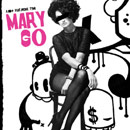Mary Go Artwork
