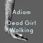 Adiam - Dead Girl Walking (Ski Beatz Remix) ft. Cyhi The Prynce Artwork