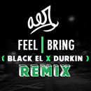 Aer - Feel I Bring (Black EL x Durkin Remix) Artwork