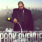 AG Da Coroner - Park Avenue ft. Action Bronson & Roc Marciano Artwork