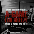 A-Game x Luu Breeze - Money Made Me Do It Artwork