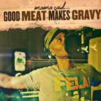 Ahmad - Good Meat Makes Gravy Artwork