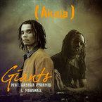 Akala - Giants ft. Kabaka Pyramid & Marshall Artwork