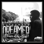 Alexander Dreamer - Dream Like Kings Artwork