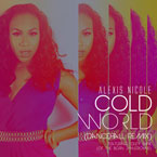 Alexis Nicole ft. Edley Shine - Cold World (Dancehall Remix) Artwork