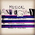 Adrienne Mack-Davis ft. Phaze Future - Musical Androgyny Artwork