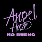 Angel Haze - No Bueno Artwork